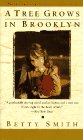 A Tree Grows in Brooklyn [Novel, Story of an Irish-American family in Williamsburg, Brooklyn, New ...