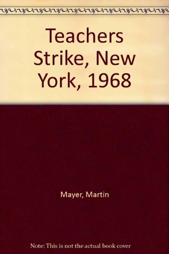 9780060801397: Teachers Strike, New York, 1968