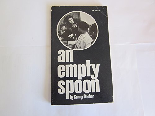 9780060801571: An Empty Spoon