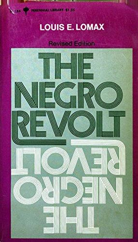 9780060801847: The Negro revolt