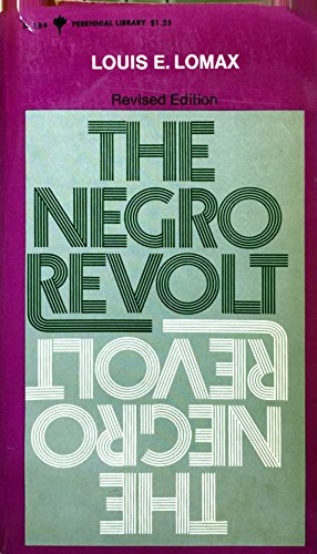 9780060801847: The Negro Revolt (Perennial Library, P 184)