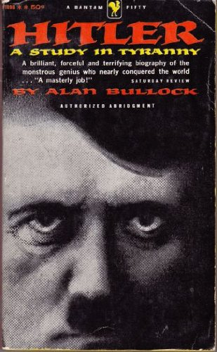 9780060802165: Hitler : A Study in Tyranny ( Harper Perennial Library, P 216)