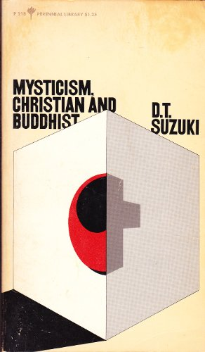9780060802189: Mysticism - Christian and Buddhist - The Eastern and Western Way
