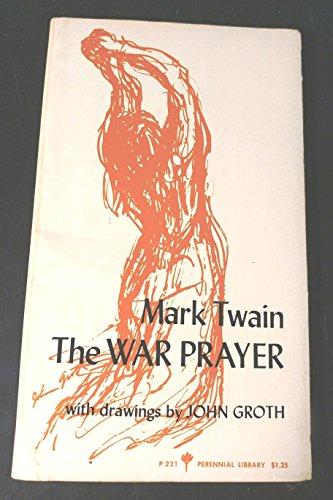 9780060802219: The War Prayer