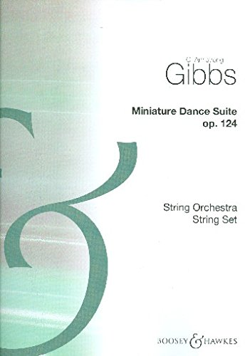 Miniature Dance Suite op. 124: Cecil Armstrong Gibbs