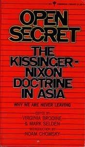 9780060802530: Open Secret: Kissinger-Nixon Doctrine in Asia (Perennial Library)
