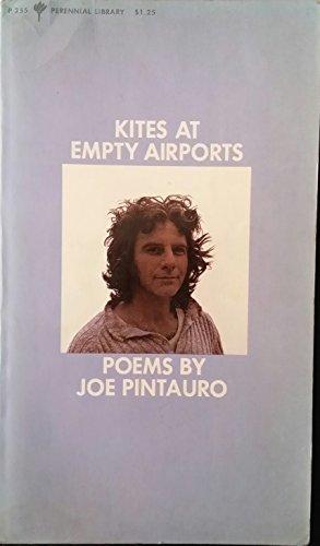 9780060802554: Kites at empty airports (Perennial library, P255)