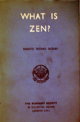 9780060802639: What is Zen?: Two unpublished essays and a reprint of the 1st ed. of The essence of Buddhism (Perennial Library)