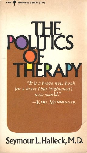 9780060802660: Politics of Therapy