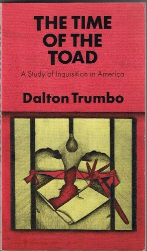 9780060802684: The Time of the Toad;: A Study of Inquisition in America, and Two Related Pamphlets (Perennial Library, P 268)