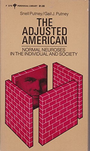 9780060802707: Adjusted American: Normal Neuroses in the Individual and Society (Perennial Library)