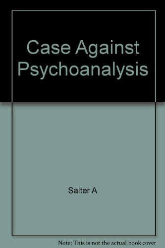 9780060802738: The Case Against Psychoanalysis
