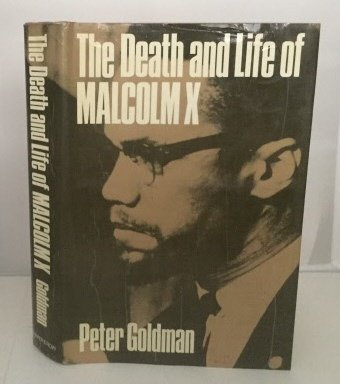 9780060802776: The Death and Life of Malcolm X