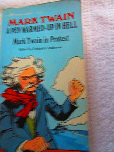 9780060802790: A Pen Warmed-Up in Hell : Mark Twain in Protest