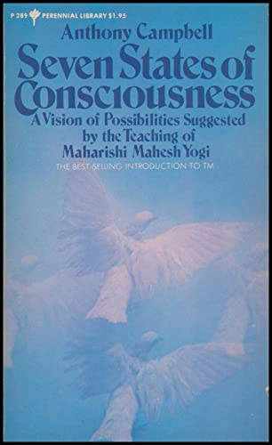 9780060802899: Seven States of Consciousness: A Vision of Possibilities Suggested by the Teaching of Maharishi Mahesh Yogi (Perennial Library)