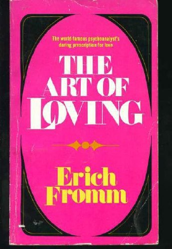9780060802912: The Art of Loving