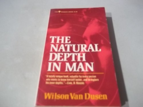 9780060802943: The Natural Depth in Man