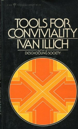 9780060803087: TOOLS FOR CONVIVIALITY (OPEN FORUM)
