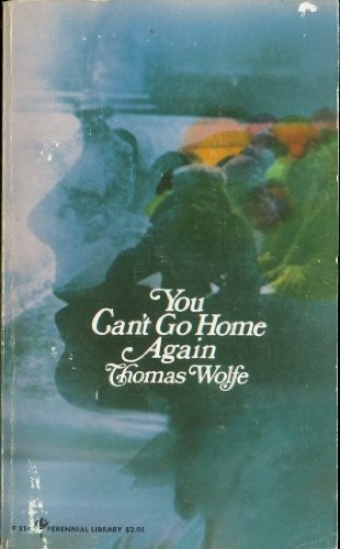 9780060803148: You Can't Go Home Again