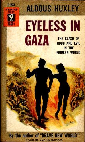 9780060803179: Eyeless in Gaza