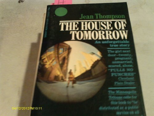 9780060803223: The House of Tomorrow