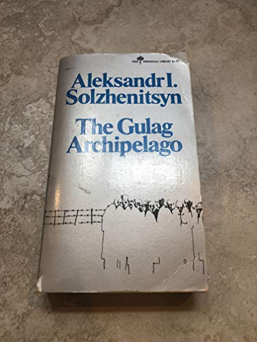 9780060803322: The Gulag Archipelago, Part 1 & 2,