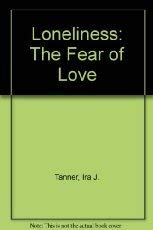 9780060803339: Loneliness: The Fear of Love (Perennial Library, P333)
