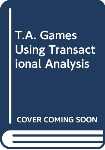 9780060803346: T.A. Games Using Transactional Analysis