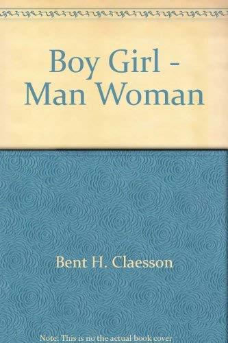 9780060803384: Boy Girl - Man Woman
