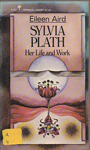 9780060803414: Sylvia Plath : Her Life and Work