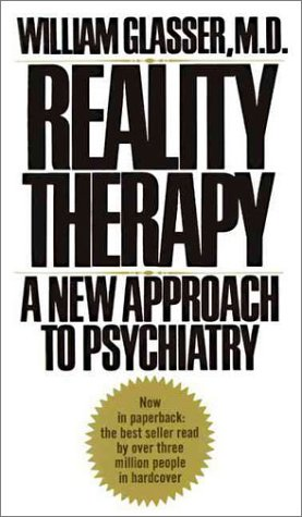 9780060803483: Reality Therapy: New Approach to Psychiatry (Perennial Library)