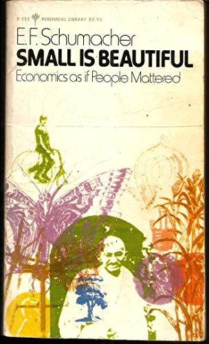 9780060803520 - E.F. Schumacher: Small is Beautiful: Economics as if People Mattered - Buch