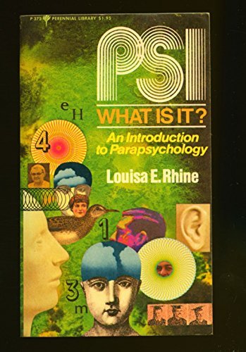 9780060803728: PSI, What Is It? The Story of ESP and PK: An Introduction to Parapsychology