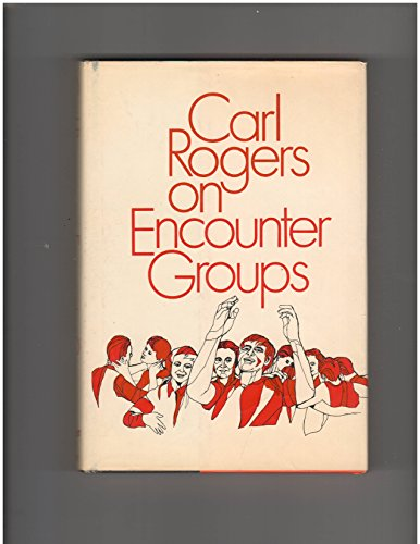 9780060803766: Carl Rogers on Encounter Groups