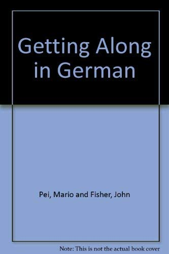 Getting Along in German: The Essential Phrase Book for Travelers