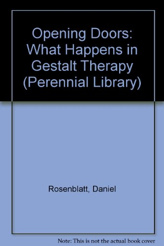 9780060803919: Opening Doors: What Happens in Gestalt Therapy (Perennial Library)