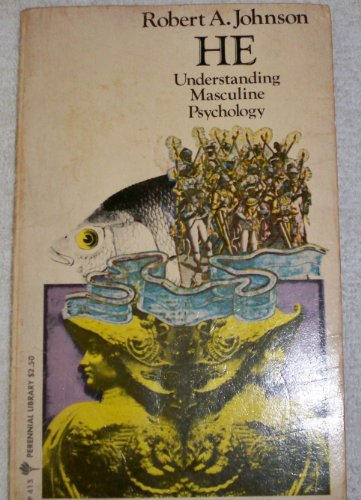 He Understanding Masculine Psychology (Perennial Library): Johnson, Robert A