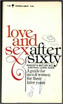 9780060804237: Sex After Sixty: A Guide for Men and Women for Their Later Years (Perennial Library)