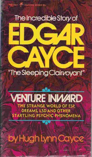 9780060804244: VENTURE INWARD - THE INCREDIBLE STORY OF EDGAR CAYCE