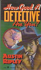 9780060804268: How Good a Detective are You? (Perennial Library)