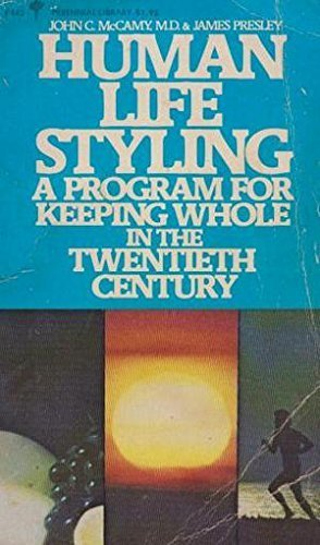 9780060804435: Human Life Styling:  Keeping Whole in the 20th Century