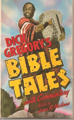 9780060804459: Dick Gregory's Bible Tales
