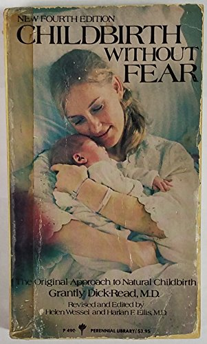 9780060804909: Childbirth Without Fear: The Original Approach to Natural Childbirth