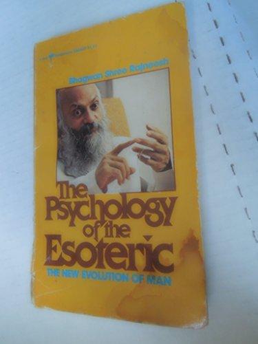 The Psychology of the Esoteric: Rajneesh, Bhagwan Shree