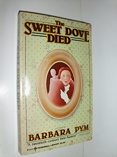 9780060805111: The Sweet Dove Died