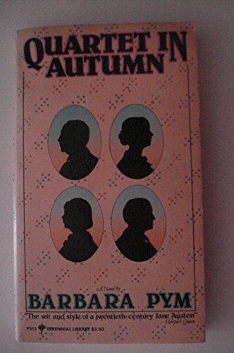 Quartet In Autumn: Pym, Barbara