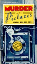 Murder With Pictures: Coxe, George Harmon