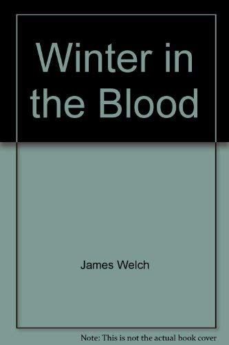 9780060805371: Winter in the Blood