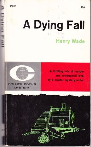 A Dying Fall: Wade, Henry