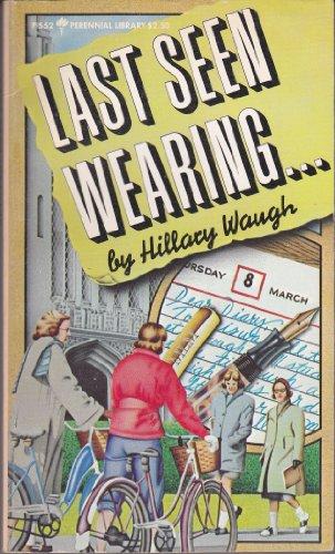 9780060805524: Title: Last Seen Wearing